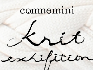 commemini knit exhibition