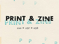 PRINT & ZINE 210*297*058 (7/27〜8/2)