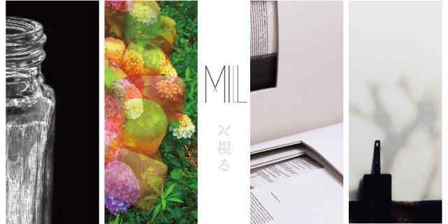 「MILL」展 (5/16~22)