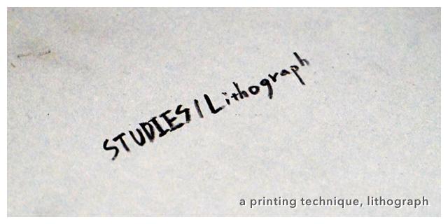 STUDIES / Lithograph (6/21~26)
