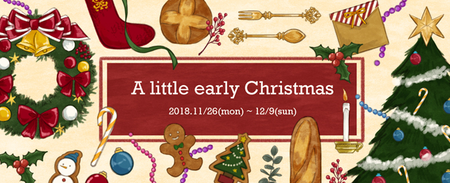 A little early Christmas (11/26~12/9)
