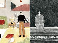 CONDENSE ROOM (2/9~14)